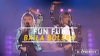 Fun Fun - Baila Bolero [1986]