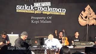 Suluk Maleman Habieb Anis Dan Ulil Abshar Abdalah Ngaji IHYA Hal 934 Inti Esensi Ahklak Full
