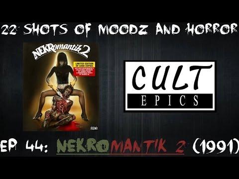 Xxx Mp4 Podcast 22 Shots Of Moodz And Horror Ep 44 Nekromantik 2 3gp Sex