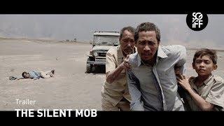 The Silent Mob Trailer | SGIFF 2017