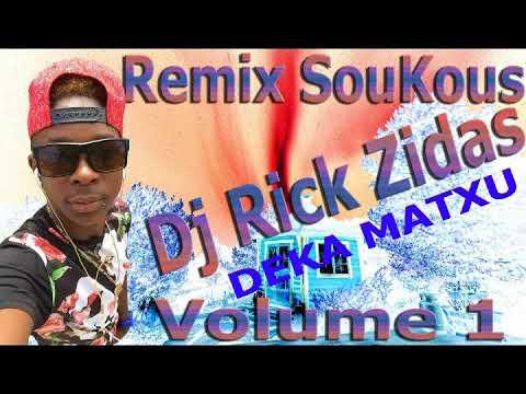 Remix Soukous (Deka Matxu)2018 By Dj Rick Zidas Vol 1