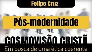 Levítico 16:10 - O Cristão e a Pós-modernidade - Felipe Cruz