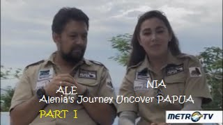 Alenia's Journey Uncover Papua. Cerita Perjalanan Ari Sihasale & Nia Zulkarnaen Di PAPUA (Part 1)