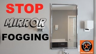 How to Stop Your Mirror from Fogging Up -- Home Repair Tutor