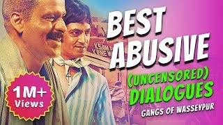 Best Uncensored Dialogues from Gangs of Wasseypur | Movie Masala