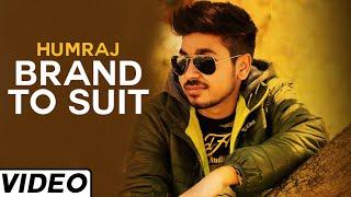 Brand To Suit Latest Punjabi Song by  Humraj | Must Watch Punjabi Dance Song