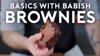 Brownies | Basics with Babish