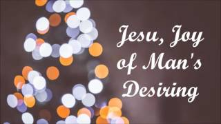 Christmas song: Jesu, Joy of Man