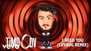 TiMO ODV - I Need You (Luvbug Remix)