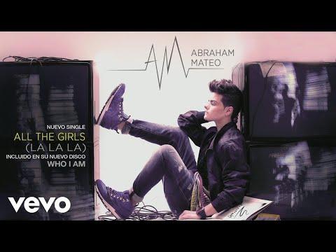 Abraham Mateo - All the Girls (La La La)