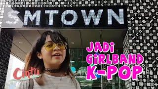 CINTA KUYA | Mau daftar jadi Girlband K-Pop?