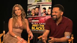 Mike Epps and Zulay Henao discuss MEET THE BLACKS