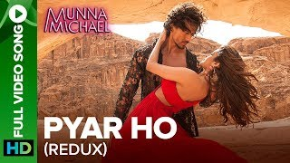 Pyar Ho (Reprise Version) - Full Video Song | Munna Michael | Tiger Shroff & Nidhhi Agerwal