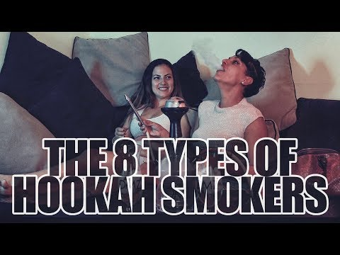 The 8 Types of Hookah Smokers
