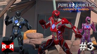 Power Rangers: Legacy Wars - Worldwide Release -  iOS / Android - Gameplay Part 3