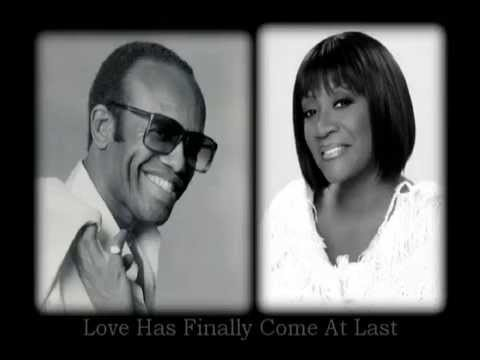 Bobby Womack & Patti LaBelle Love Has Finally Come At Last