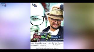 झगुली झूमर    Jhaguli Jhumar   Gunjan Dangwal  Garhwali Fusion   MGV Digital 2017