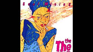 The The - Soul Mining [CLEAN AUDIO] (1983) Full Album