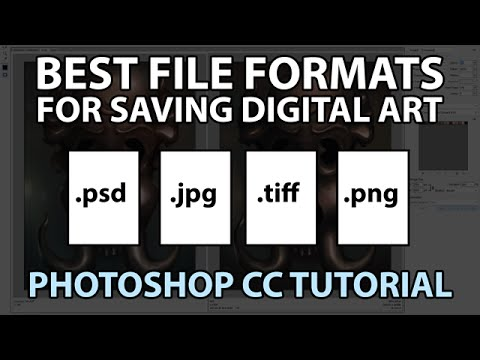 Best File Formats For Saving Digital Art (Photoshop Tutorial)