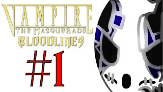 Vampire: The Masquerade - Bloodlines | Let's Play Ep.1 | Embraced [Wretch Plays]