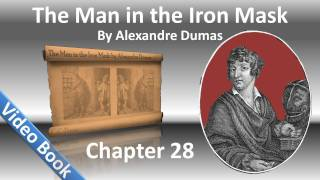 Chapter 28 - The Man in the Iron Mask by Alexandre Dumas - Preparations for Departure