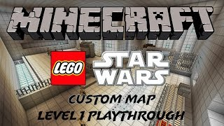 "Minecraft: LEGO Star Wars Adventure Map (Recreation of ""The Complete Saga"") - Level 1"
