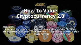 How To Value Cryptocurrency 2 0