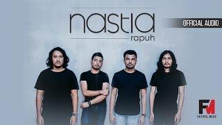 Rapuh - Nastia (Official Audio) (OST Papa Ricky)
