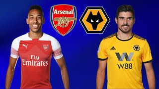 FIFA 19 ARSENAL VS WOLVES PREMIER LEAGUE