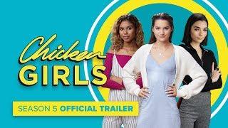 CHICKEN GIRLS   Season 5   Official Trailer