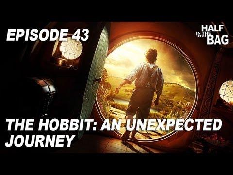 Half in the Bag Episode 43 The Hobbit An Unexpected Journey