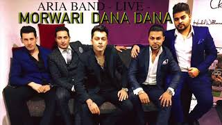 ARIA BAND - LIVE - MORWARI DANA DANA