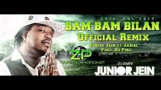 junior jein ft. jadiel - bam bam bilan ( oficial remix)