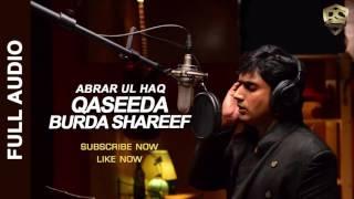 Qaseeda Burda Shareef by Abrar Ul Haq | Official Audio 2016
