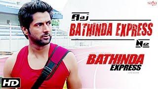 Aaj Bathinda Express Ne - Gurcharan Singh, Sukhbir Sukhi | New Punjabi Songs 2016 | Sagahits