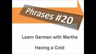Dialogue Doctor - Having a Cold - Phrases #20 - Learn German with Martha - Deutsch lernen