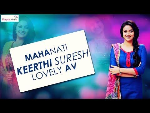 Xxx Mp4 Mahanati Keerthi Suresh Lovely AV Must And Worth Watch 3gp Sex