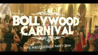 NYE Bollywood Carnival: Masquerade Party 2015