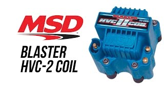 MSD Blast HVC-2 Coil