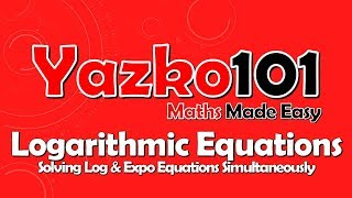 Solving Logarithmic Equations Simultaneously (1)