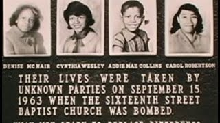 White Supremacists Bombing of the 16th St Baptist Church in 1963 Killing 4 little Girls