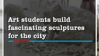 Art students build fascinating sculptures for the city - Gujarat News