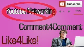 Youtube Networking - Aka Fake Likes, Subs, And Comments