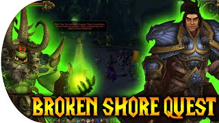 DEATH OF VARIAN WRYNN ? | Broken Shore Scenario - Legion 7.0 Pre-Patch Quest [Alliance]