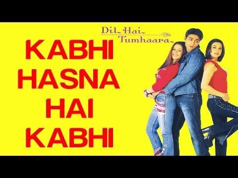 Kabhi Hasna Hai Kabhi - Dil Hai Tumhaara | Preity Zinta, Arjun Rampal, Rekha - Full Song