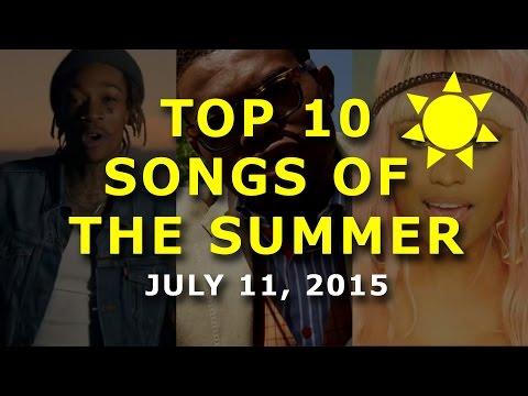 Top 10 Songs Of The Summer - Week Of July 11, 2015 (Week 5/14)