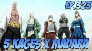 Naruto Shippuden Ep 323 - Os 5 Kages x Madara