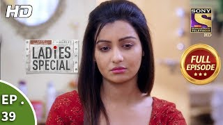 Ladies Special - Ep 39 - Full Episode - 18th January, 2019
