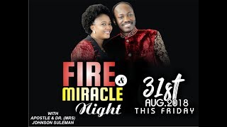 August Fire & Miracle Night 2018 with Apostle Johnson Suleman