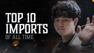 Top 10: Imports of All Time